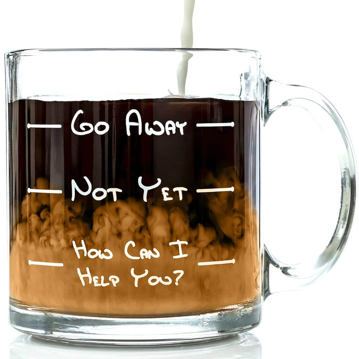 Funny Coffee Cup: Go Away. Not Yet. How Can I Help You.